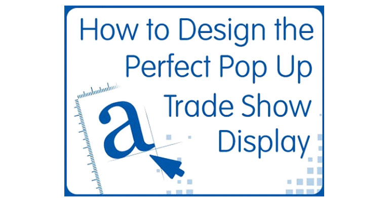 How to Design the Perfect Pop Up Display