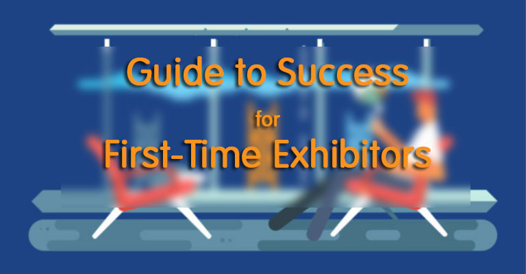 My First Trade Show: A Guide to Exhibiting Success