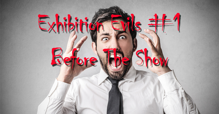 The Five Worst Mistakes People Make BEFORE An Exhibition