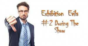 Making mistakes at a trade show