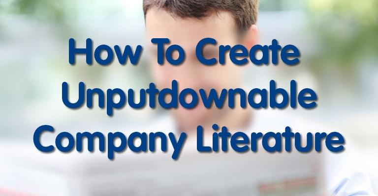 How To Create Unputdownable Company Literature