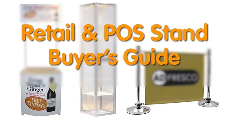 Retail & POS Stand Buyer's Guide