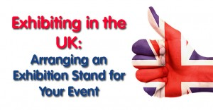 Arranging an Exhibition Stand in England