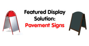 Featured Display - Pavement Signs