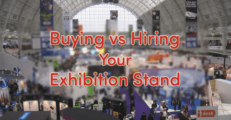 Buying or Hiring an Exhibition Stand - What's Best For You?