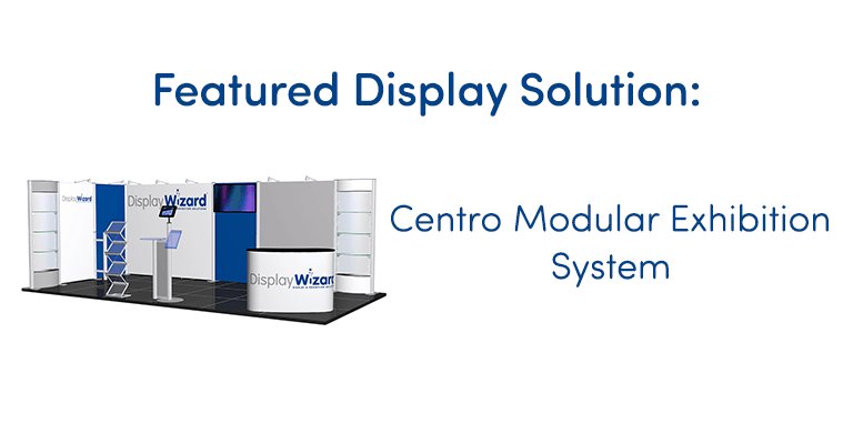 Featured Display Solution: Centro Modular Exhibition System