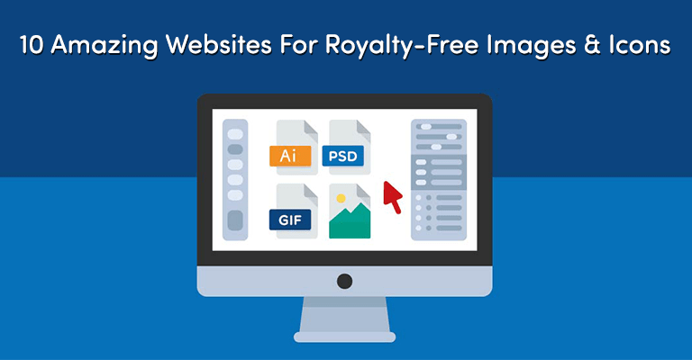 10 Amazing Sites for Royalty-Free Images and Icons