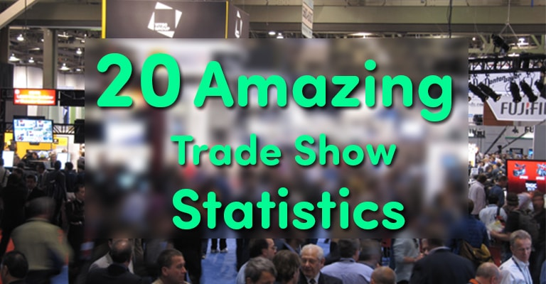 20 Trade Show Statistics That Will Blow Your Mind!