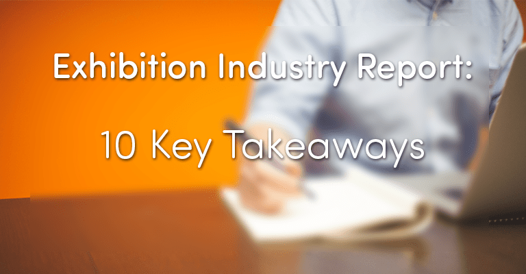 Display Wizard's Exhibition Industry Report - 10 Key Takeaways for Businesses