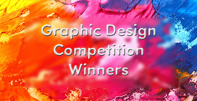 Student Graphic Design Competition Winners 2017/2018