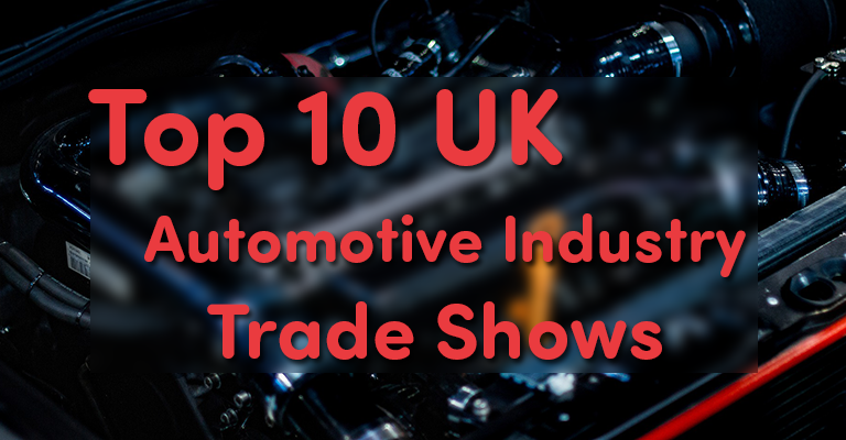 The Top 10 UK Automotive Trade Shows