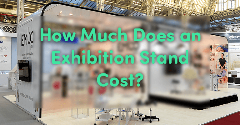 How Much Does an Exhibition Stand Cost?