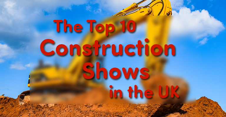 The Top 10 Construction Shows in the UK
