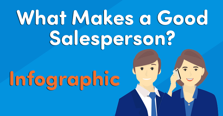 What Makes a Good Salesperson? [Infographic]