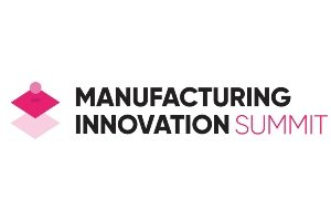 Manufacturing Innovation Summit