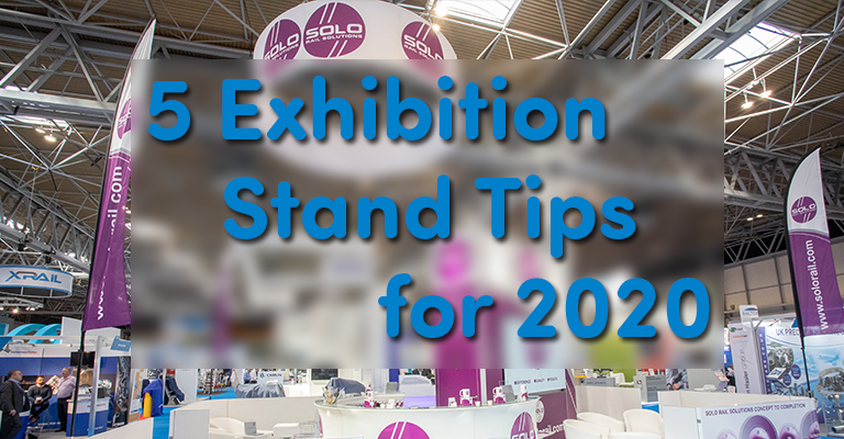 5 Exhibition Stand Tips for 2020