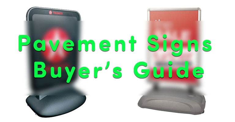 Pavement Sign Buyer's Guide