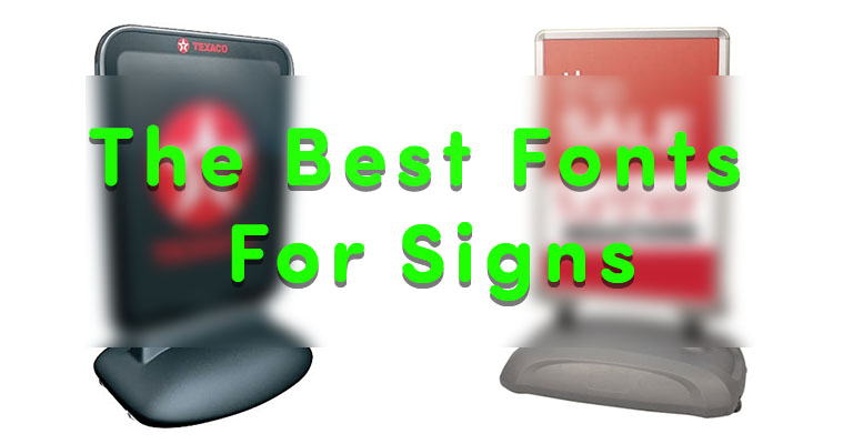 What are the Best Fonts for Signs?