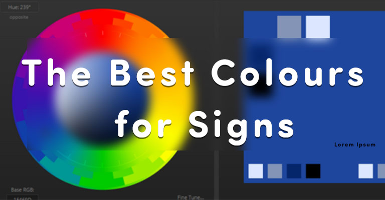 What are the Best Colours for Advertising Signs?