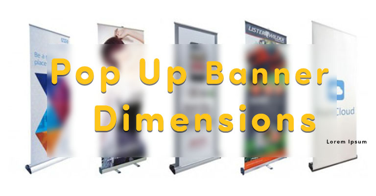 Pop Up banner dimensions